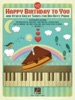 Happy Birthday to You and Other Great Songs for Big-Note Piano
