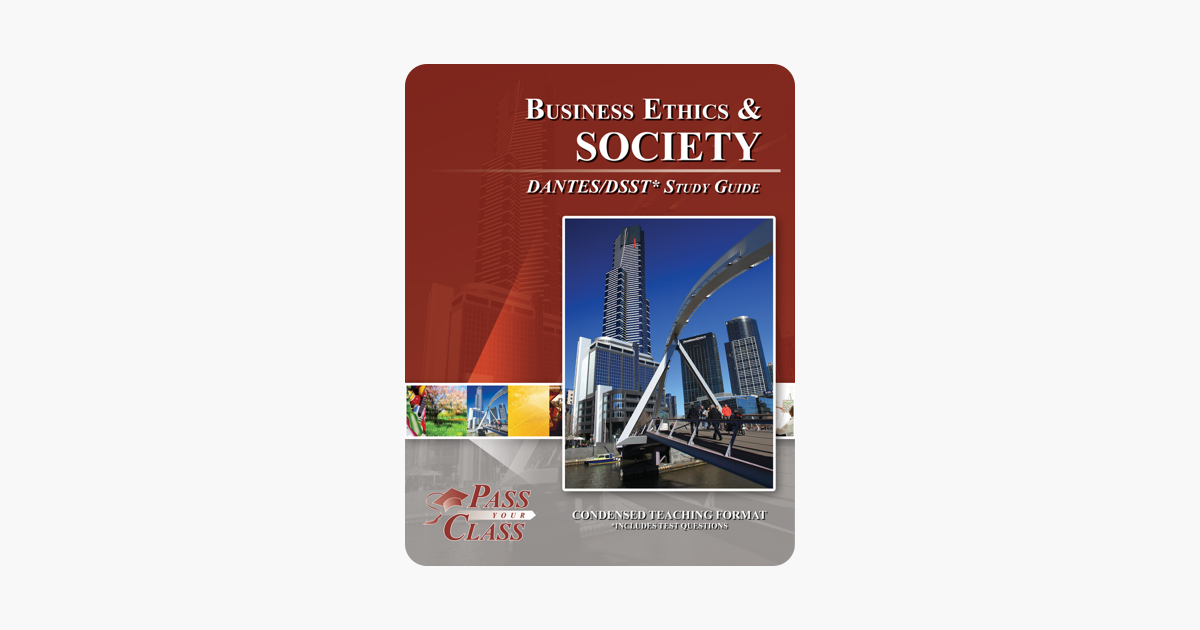 Business Ethics and Society DANTES/DSST Test Study Guide