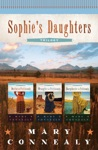 Sophies Daughters Trilogy