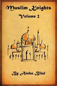 Muslim Knights: Volume 2