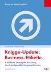 8 Einfache Strategien Fr Erfolg Mit Business-Etikette - Der Aktuelle Knigge-Update