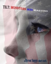 Tilt: Monsters And Martyrs