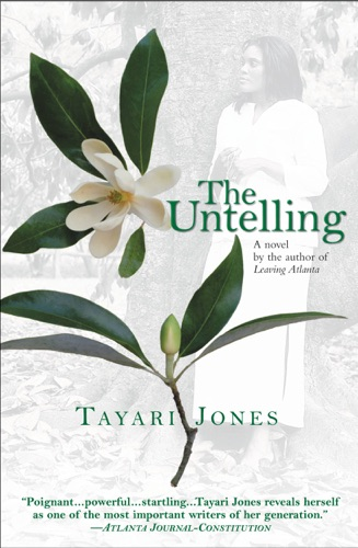 Tayari Jones - The Untelling