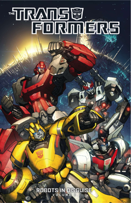 Transformers: Robots in Disguise, Vol. 1 - John Barber & Andrew Griffith book