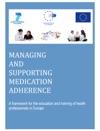 Managing And Supporting Medication Adherence
