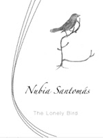 Nubia Santomás - The Lonely Bird