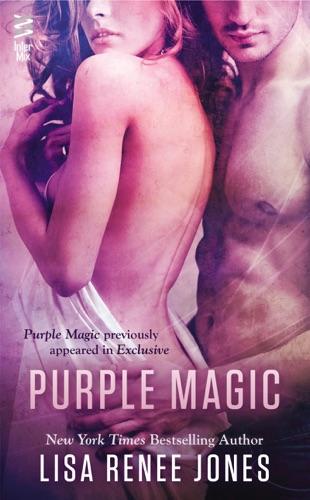 Lisa Renee Jones - Purple Magic