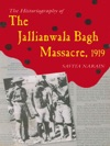 The Jallianwala Bagh Massacre