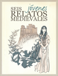 Seis jóvenes, relatos medievales