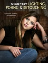 Corrective Lighting Posing  Retouching For Digital Portrait Photographers