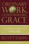 Ordinary Work Extraordinary Grace