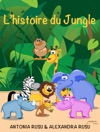Lhistoire Du Jungle