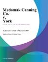 Medomak Canning Co V York