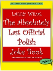 The Absolutely Last Official Polish Joke Book