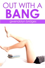 Out With A Bang (BBW Menage G******g Erotica)
