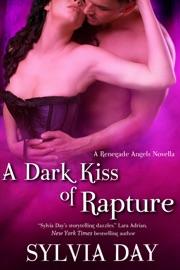 A Dark Kiss of Rapture - Sylvia Day Book