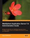 WebSphere Application Server 70 Administration Guide