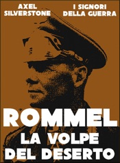 Download and Read Online Rommel, la Volpe del Deserto