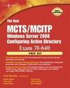 The Real MCTSMCITP  Exam 70-640 Prep Kit