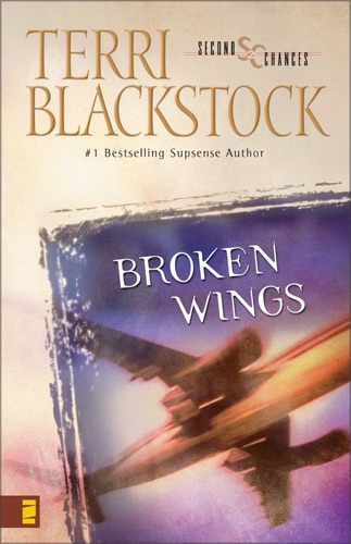 Terri Blackstock - Broken Wings