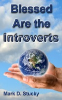 Blessed are the Introverts