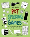 Mr Buds Pot Smoking Games
