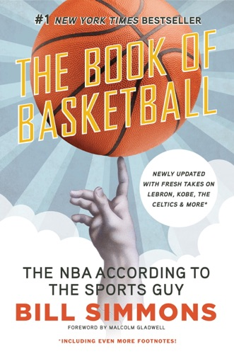 Bill Simmons & Malcolm Gladwell - The Book of Basketball