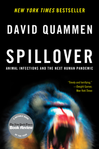 Spillover: Animal Infections and the Next Human Pandemic Copertina del libro