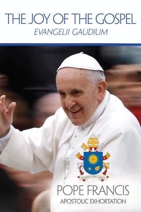 The Joy of the Gospel (Evangelii Gaudium)
