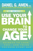Download and Read Online Use Your Brain to Change Your Age