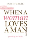 When A Woman Loves A Man