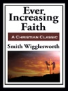 Ever Increasing Faith  With Linked TOC
