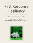 First Response Resiliency