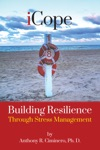 ICope Building Resilience Through Stress Management