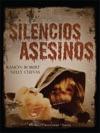 Silencios Asesinos