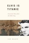 Elvis Is Titanic