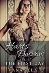 Harts Desires Volume One - The First Day