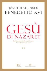 Gesù di Nazaret - Dall'ingresso in Gerusalemme fino alla resurrezione Copertina del libro