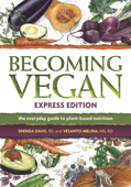 Becoming Vegan: Express Edition