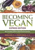 Becoming Vegan: Express Edition