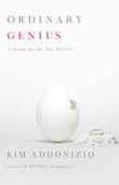 Ordinary Genius: A Guide for the Poet Within