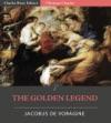 The Golden Legend Aurea Legenda