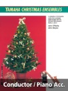 Yamaha Christmas Ensembles Conductors Score  Piano Accompaniment