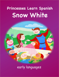Princesses Learn Spanish - Snow White book