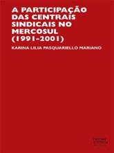 Participação Das Centrais Sindicais No Mercosul (1991-2001)