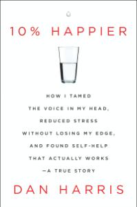 10% Happier Summary