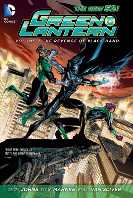 Green Lantern, Vol. 2: The Revenge of Black Hand - Geoff Johns & Doug Mahnke book