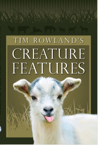 Tim Rowland - Tim Rowland's Creature Features