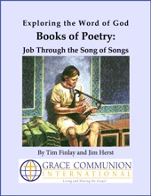 Exploring The Word Of God Books Of Poetry: Job Through Song Of Songs