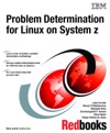 Problem Determination For Linux On System Z